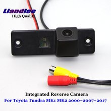 Liandlee Car Backup Parking Camera For Toyota Tundra 2000~2007~2017 Rear View Rearview Reverse Camera / Integrated SONY CCD HD new high quality rear view backup camera parking assist camera for toyota 86790 42030 8679042030