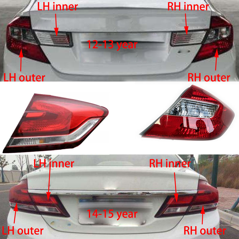 1PCS Car Light For HONDA CIVIC 2012 2013 2014 2015 Car Styling Rear Left Right Tail
