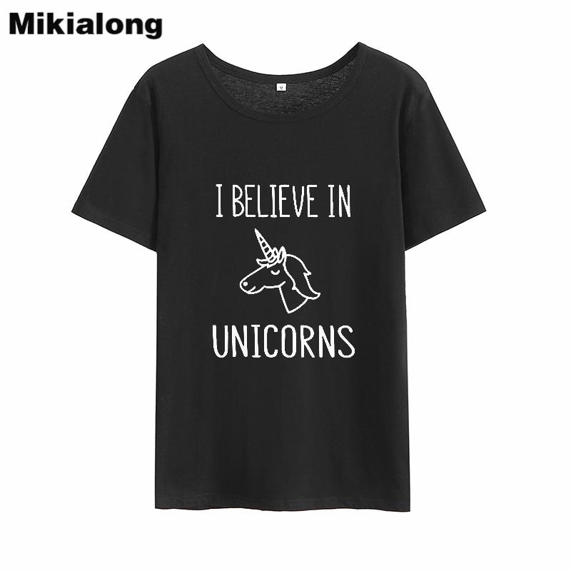 Mikialong I Believe Unicorn T Shirt Women 2018 Summer Tumblr Printed Tshirts Cotton Women Black Kawaii Tee Shirt Femme Top ...