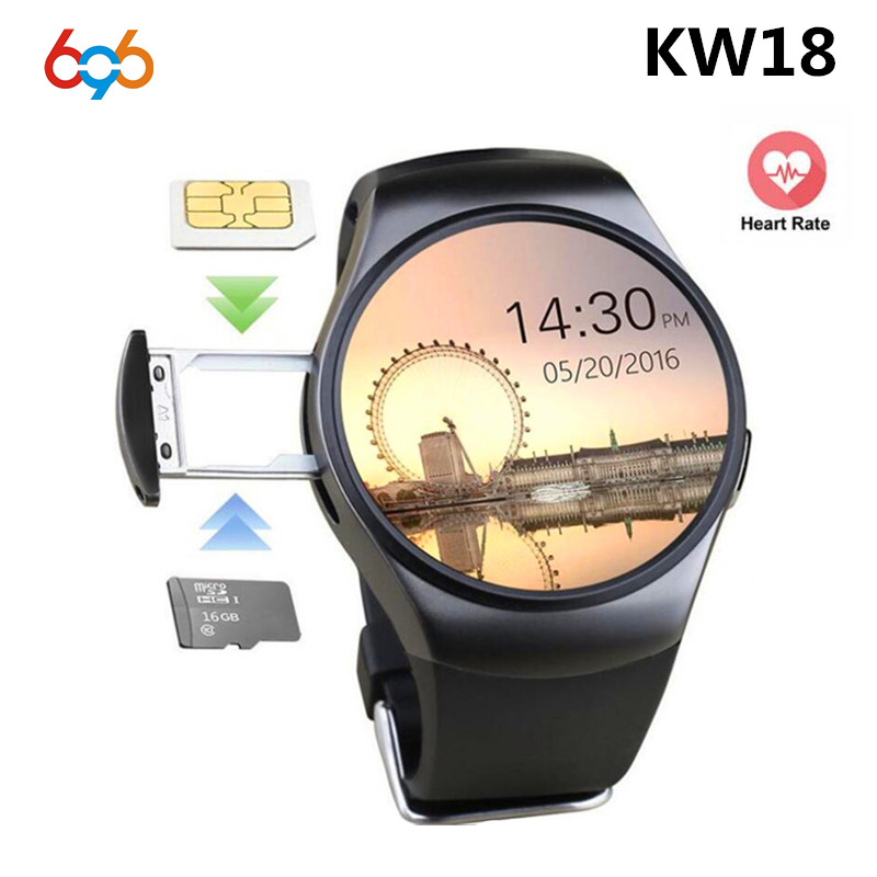696 KW18 Smart Watch Fully Rounded Android/IOS Bluetooth Reloj Inteligente SIM Card Heart Rate Monitor Watch Clock Mic Anti lost стоимость