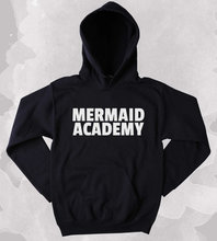 Cute Mermaid Academy Sweatshirt Ocean Beach Mermaid Lover Clothing Tumblr Hoodie More Size and Colors-Z015 mermaid sweatshirt i d rather live under the sea slogan surf ocean beach swimming clothing tumblr more size and colors z013