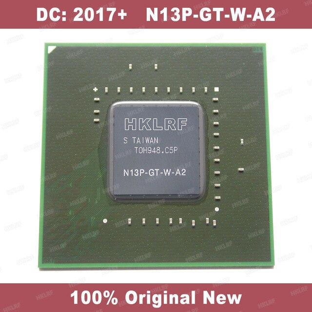 DC: 2013 + 100% Original Novo N13P GT W A2 Chipset BGA Frete Grátis