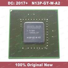 DC: 2013 + 100% Originale Nuovo N13P GT W A2 BGA Chipset Spedizione Gratuita