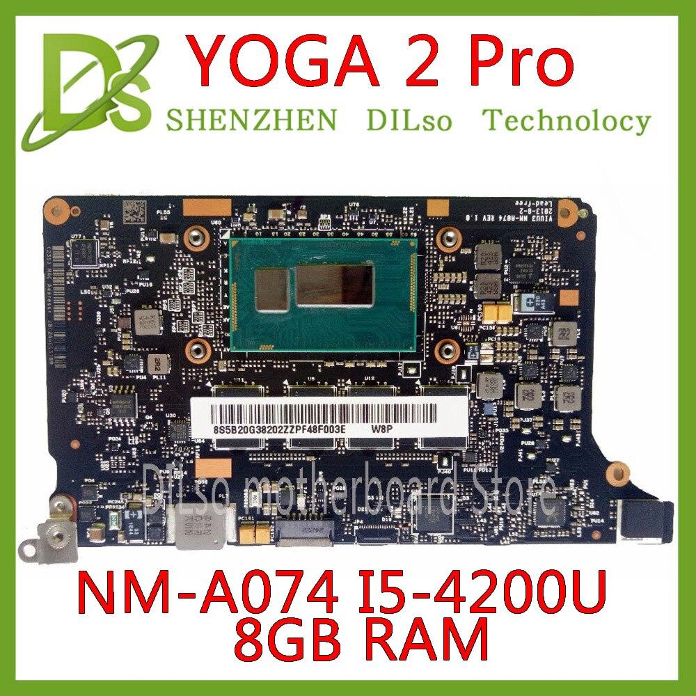 KEFU NM-A074 for Lenovo Yoga 2 Pro Laptop Motherboard 5B20G38213 VIUU3 NM-A074 i5-4210U/I5-4200U CPU 8GB  original mothebroardKEFU NM-A074 for Lenovo Yoga 2 Pro Laptop Motherboard 5B20G38213 VIUU3 NM-A074 i5-4210U/I5-4200U CPU 8GB  original mothebroard