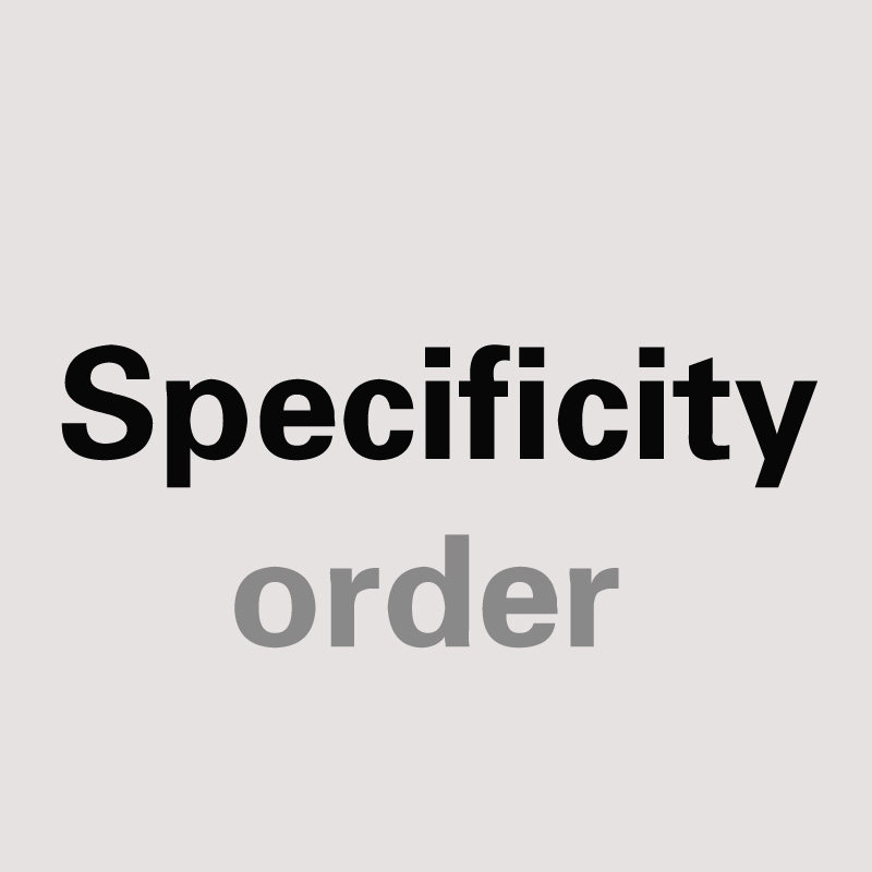 Specificity order Don't order without our confirmation
