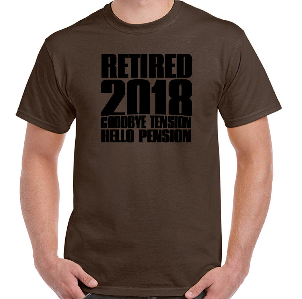 190933b7 Retired 2018 Mens Funny Retirement T-Shirt Pensioner 65th 68th Birthday  Men'S High Quality Custom Printed Tops Hipster Tees