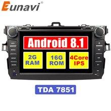 Eunavi 8 pollici 2 din Android 8.1 car dvd player gps per Toyota Corolla 2007 2008 2009 2010 2011 1024*600 car stereo radio