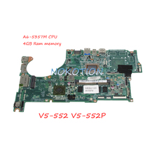 NOKOTION DA0ZRIMB8E0 NBMBM11003 NB.MBM11.003 For Acer aspire V5-552 V5-552P Laptop Motherboard A6-5357M CPU 4GB Ram Memory