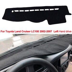 Image 2 - Auto Dashboard Abdeckung Für Toyota Land Cruiser LC100 2002 2003 2004 2005 2006 2007 DashBoard Dash matte Pad Teppich Abdeckung sonne Schatten