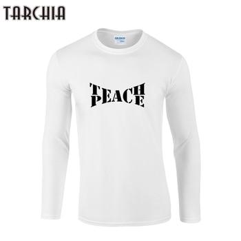 TARCHIA 2019 camiseta de hombre 100% de algodón de talla grande camiseta divertida teach peace Homme divertida marca tops tee fitness manga larga