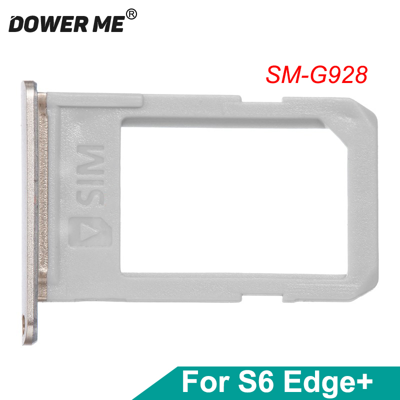 Dower Me OEM SIM Card Tray Holder Slot For Samsung Galaxy S6 Edge Plus G928 Edge+ Single Dual Replacement Part
