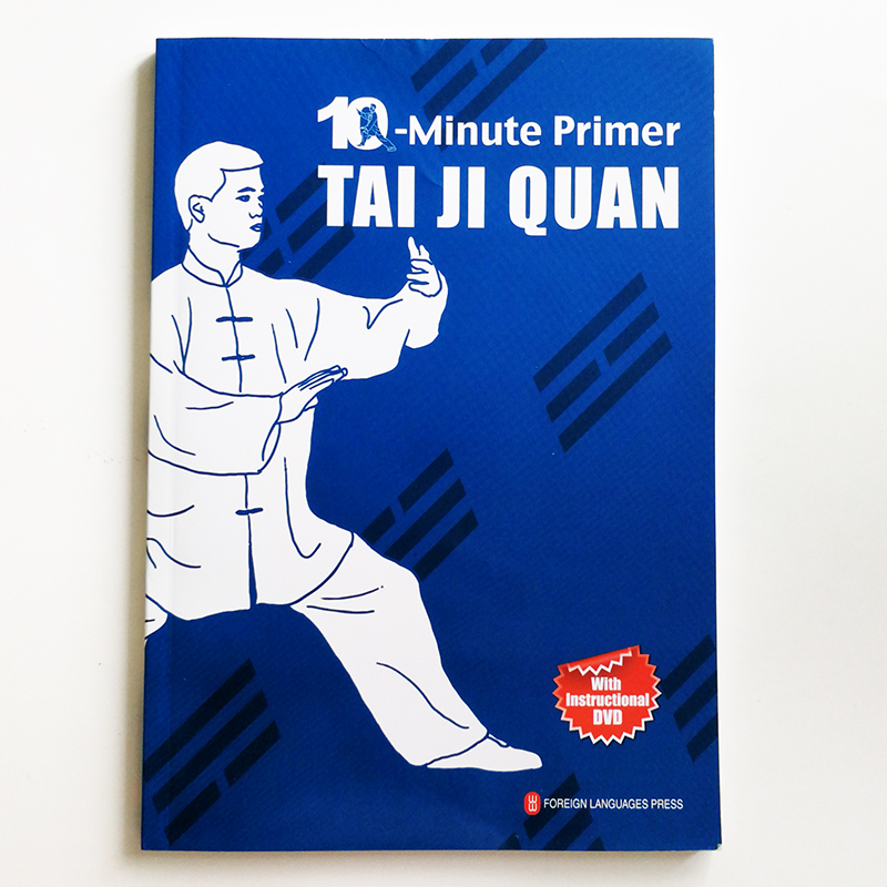 10 Minute Primer Tai Ji Quan ( With Instructional DVD) English Edition Book For Foreigner Learning Taiji Paperback