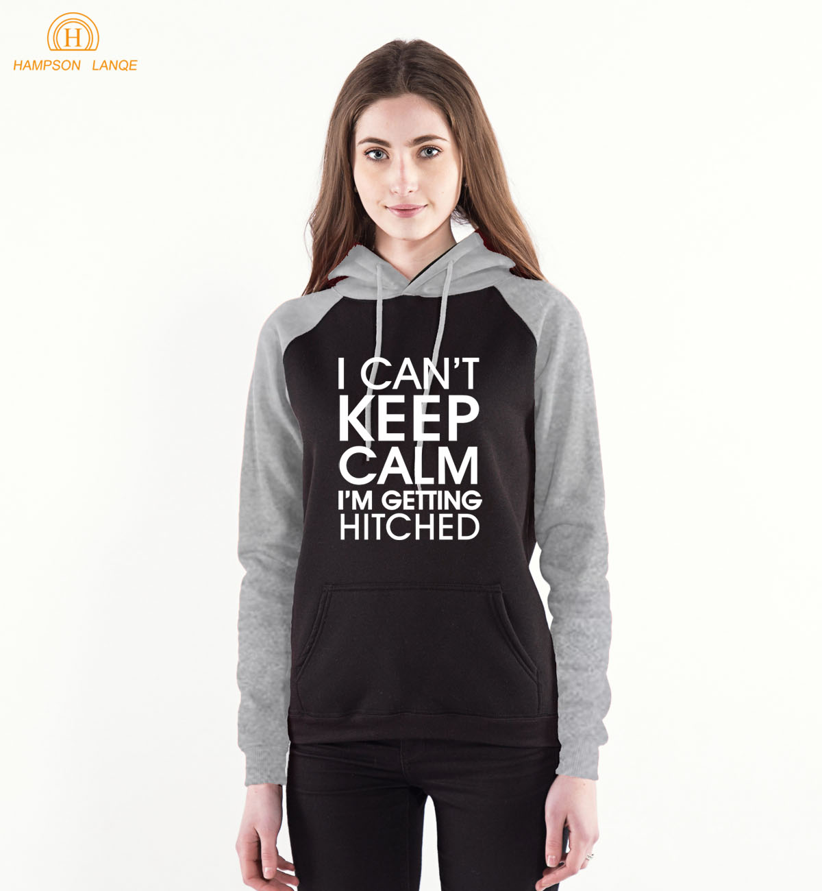 I Cant Keep Calm Im Getting Hitched Funny Sweatshirts 2018 Spring Autumn Women Hoodie Long Sleeve Hooded Warm Fleece Pullovers