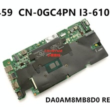 CN-0GC4PN GC4PN FÜR Dell Vostro 5459 Laptop Motherboard DA0AM8MB8D0 REV:D I3-6100U Mainboard notebook PC