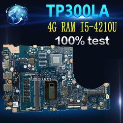 Amazoon TP300LA laptopa płyta główna do asusa Q302LA Q302L TP300 TP300L TP300LD TP300LJ Test oryginalne płyty głównej płyta główna 4G RAM I5 4210U w Płyty główne od Komputer i biuro na