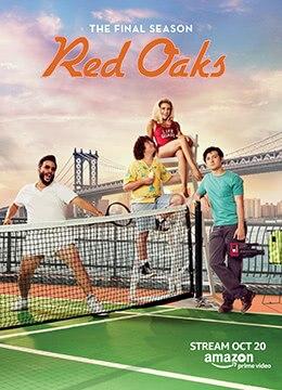 《红橡树 第三季》2017年美国剧情,喜剧电视剧在线观看