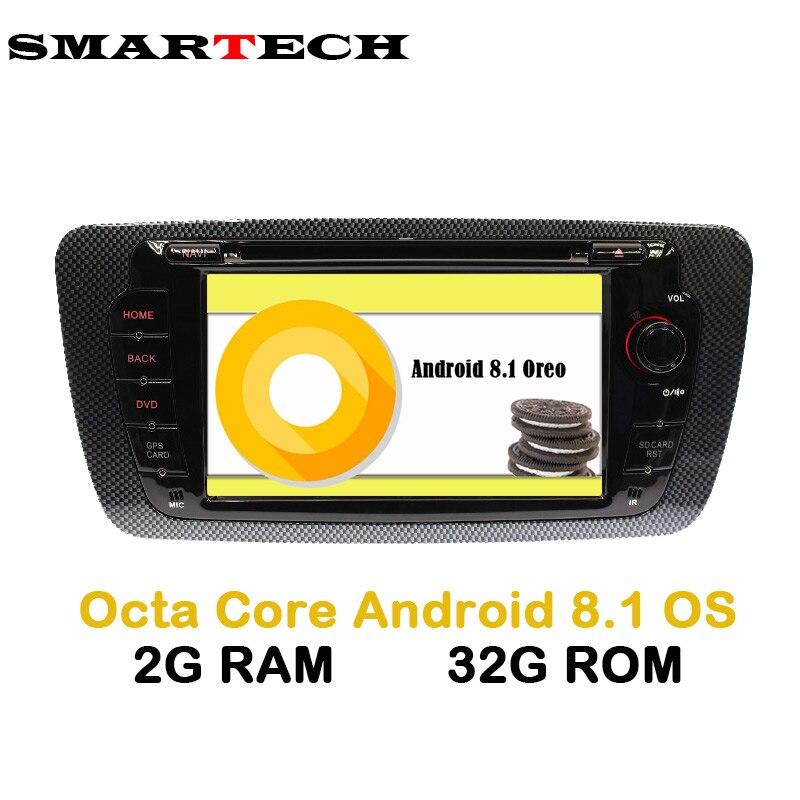 SMARTECH Octa 8-Core Android 8.1 DVD de Voiture Stéréo Radio Ibiza pour Seat Ibiza Android Radio Ibiza DVD De Voiture GPS Avec Miroir lien