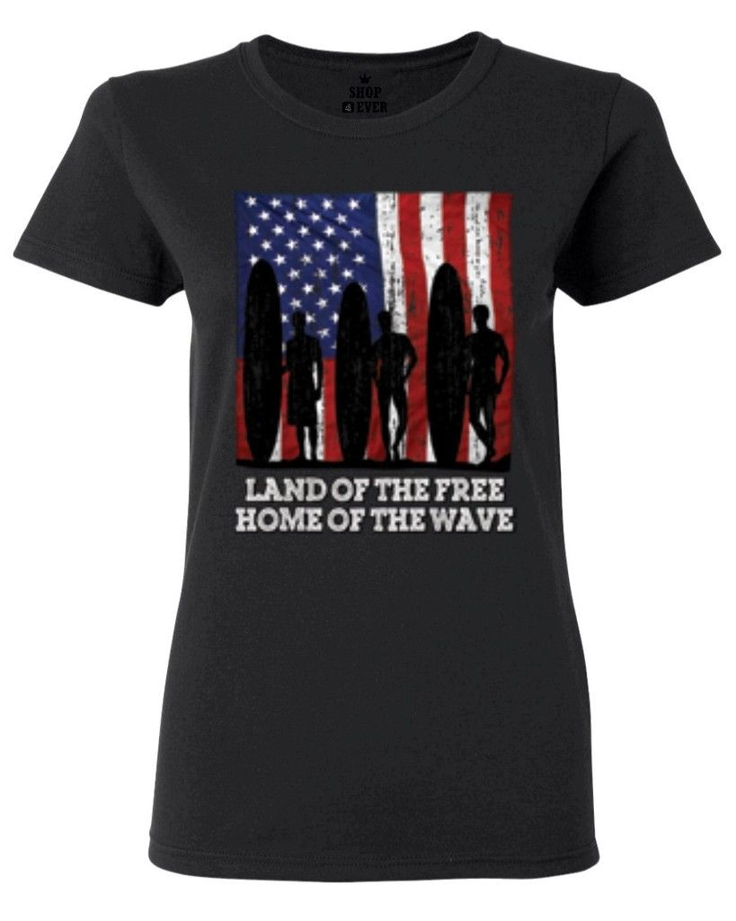 Land of The Free Home of The Wave Women's T-Shirt American Flag Shirts Lady Fantastic Women'S T Shirt 2017 Summer Style