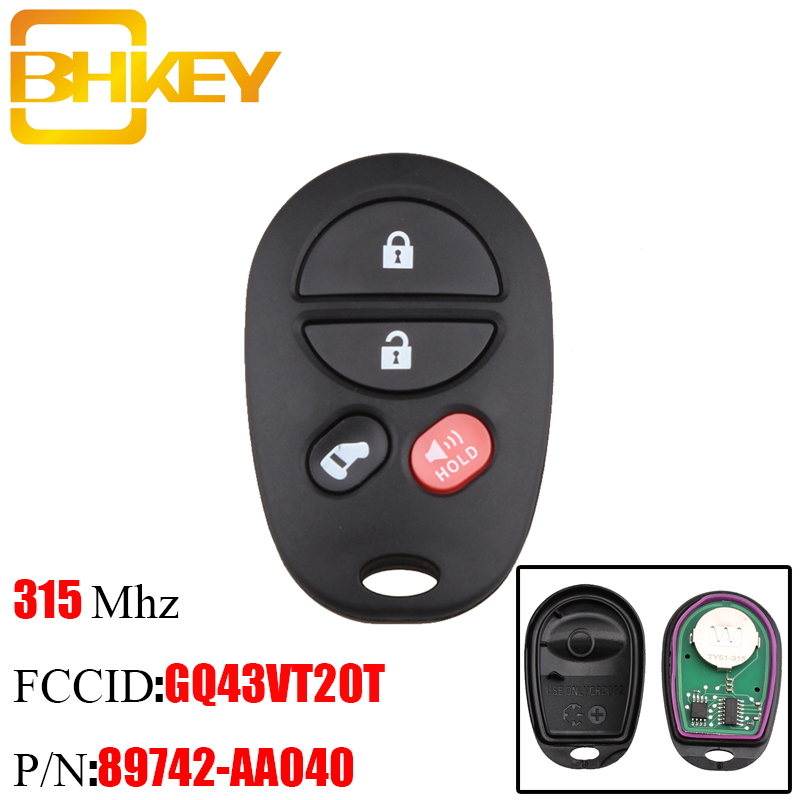 BHKEY Remote Highlander Sequoia Toyota Sienna 315mhz 3/4-Buttons For Sequoia/Sienna/Gq43vt20t/315mhz