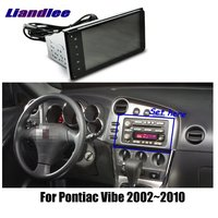 Liandlee 7 For Pontiac Vibe 2002~2010 Car Android Radio Player GPS NAVI Maps HD Touch Screen TV Multimedia No CD DVD