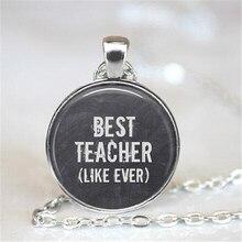 Best Teacher, Teacher Necklace, Teacher Jewelry,  Teacher Gift HZ1