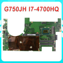 for ASUS G750JH Laptop motherboard G750JW REV2.1 Mainboard Processor i7 4700HQ DDR3L 2D Connector 100% test