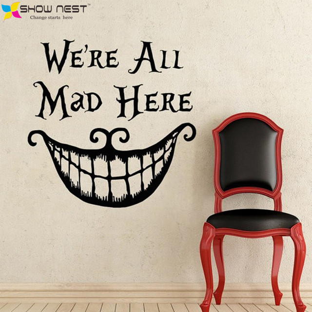 New Alice In Wonderland Wall Decal Quote Cheshire Cat Sayings  Part 43
