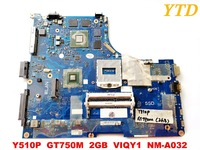 Original for lenovo Y510P laptop motherboard Y510P GT750M 2GB VIQY1 NM A032 tested good free shipping