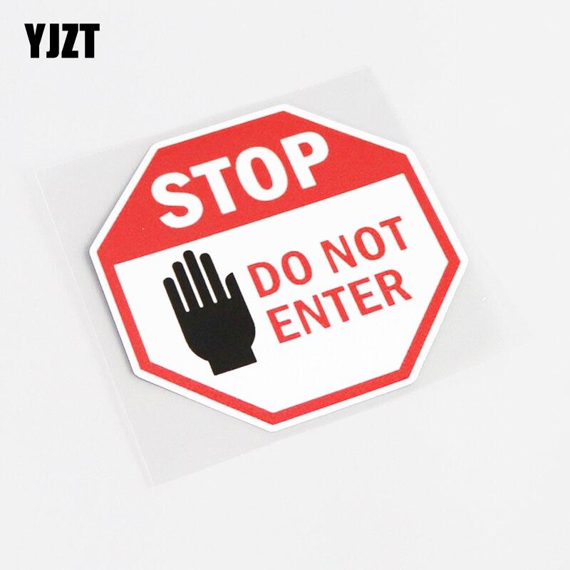 YJZT 10 см * 10 см, стоп-сигнал не входит в Забавный Предупреждение ющий знак, наклейка, автомобильная наклейка из ПВХ, Аксессуары 13-0419