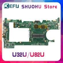 KEFU для ASUS u32u u82u X32U материнская плата для ноутбука протестированы 100% работу оригинальная материнская плата