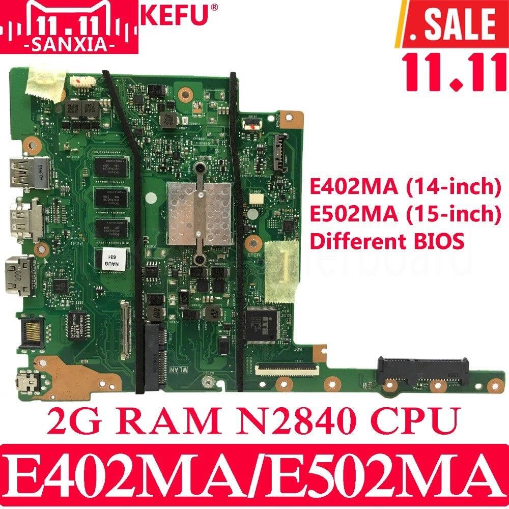 все цены на KEFU E402MA E502MA Laptop motherboard for ASUS E402MA E502MA E402M E502M E402 E502 Test original mainboard 2G RAM N2840 онлайн