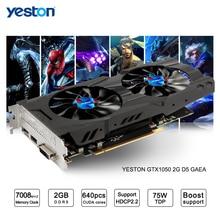 Yeston GeForce GTX 1050 GPU 2GB GDDR5 128 bit Gaming Desktop computer PC support Video font