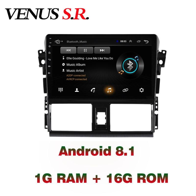 VenusSR Android 8.1 2.5D car dvd for Toyota Vios Yaris Radio 2014 2016 multimedia Radio stereo gps navigation
