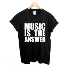 MUSIC IS THE ANSWER PRINTED BLACK T SHIRT NEW MENS WOMENS DANCE RAVE HOUSE TShirt Tee Shirt Unisex More Size and Colors F10441
