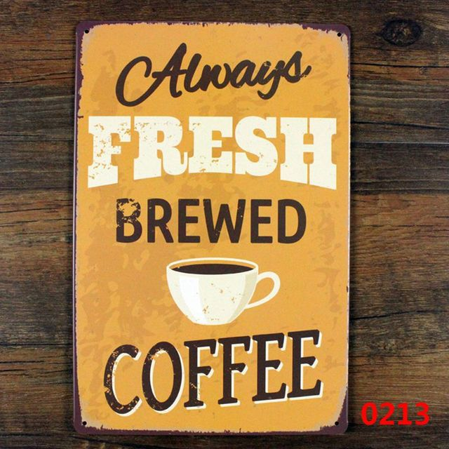 Vintage Metal Painting Coffee Sign   Always Fresh Brewed Coffee Metal Sign  Home Cafe Bar Wall