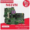 For Asus N61VN Laptop Motherboard Mainboard Fully Tested 100 Good Work 45days Warranty