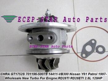 TURBO Cartridge CHRETIEN GT1752S 701196-0002 701196-0006 701196 Turbo Voor NISSAN Y61 Patrol 1997-RD28T RD28TI RD28ETI 2.8L