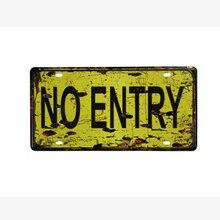 Estilo Vintage NOE entrada advertencias Lincense placa 15*30 CM estaño signo de pared de Metal palo Pub pared decoración cartel placa de Metal