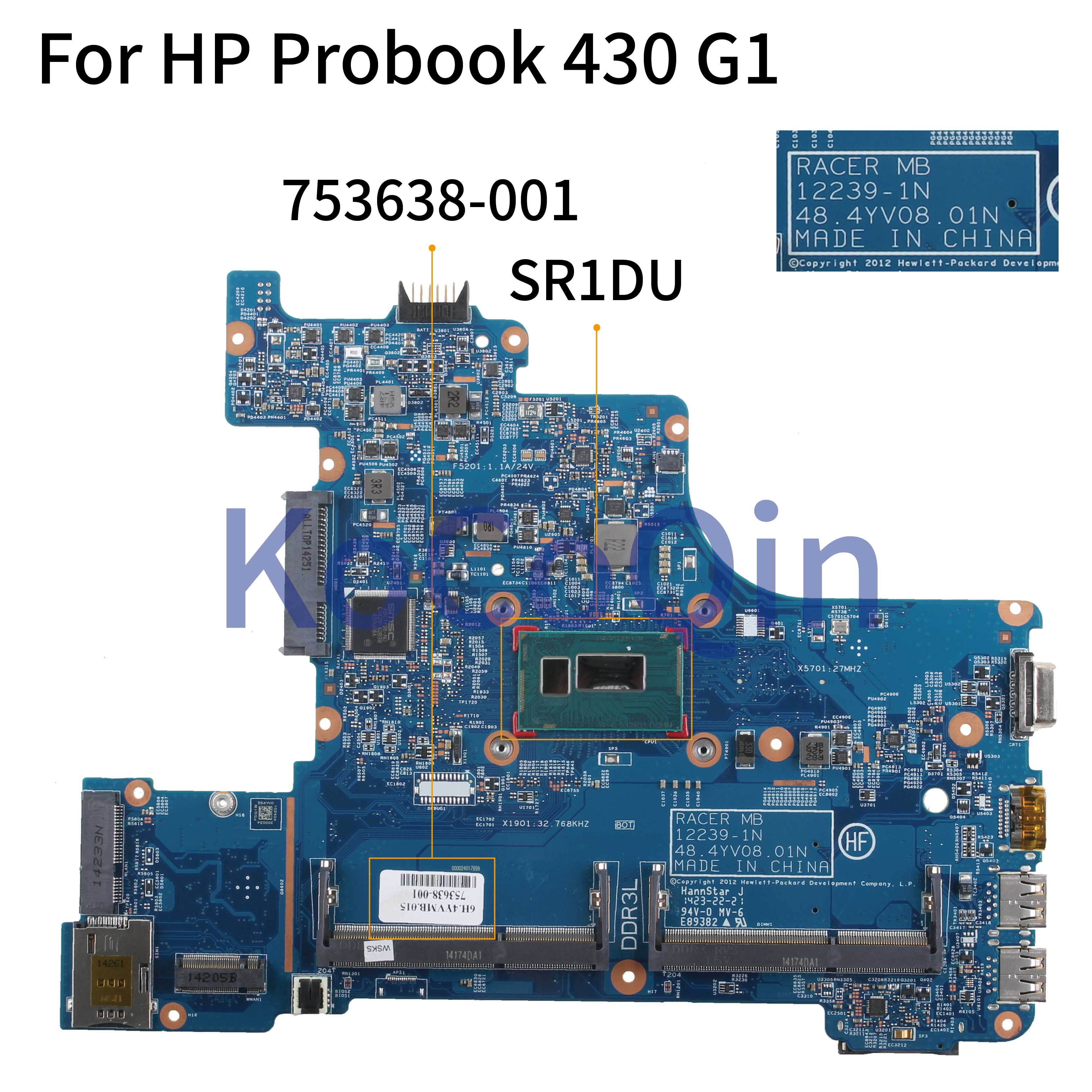 KoCoQin Laptop Motherboard For HP Probook 430 G1 2955U Mainboard 753638-001 753638-501 SR1DU 12239-1N 48.4YV08.01N