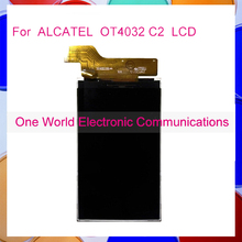 1pcs one world Top quality  LCD  DIsplay  For ALCATEL  OT4032 C2  LCD Display  Screen Tracking Number Code free shipping