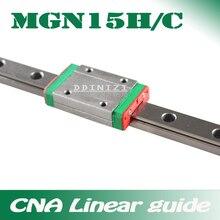 15 мм линейные направляющие MGN15 100 150 200 250 300 350 400 450 500 550 600 700 мм линейные рельсы+ MGN15H или MGN15C блок 3d принтер с ЧПУ