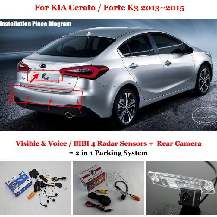 Para KIA Cerato/Forte K3 2013 ~ 2015-Sensores de Aparcamiento + Cámara de Visión