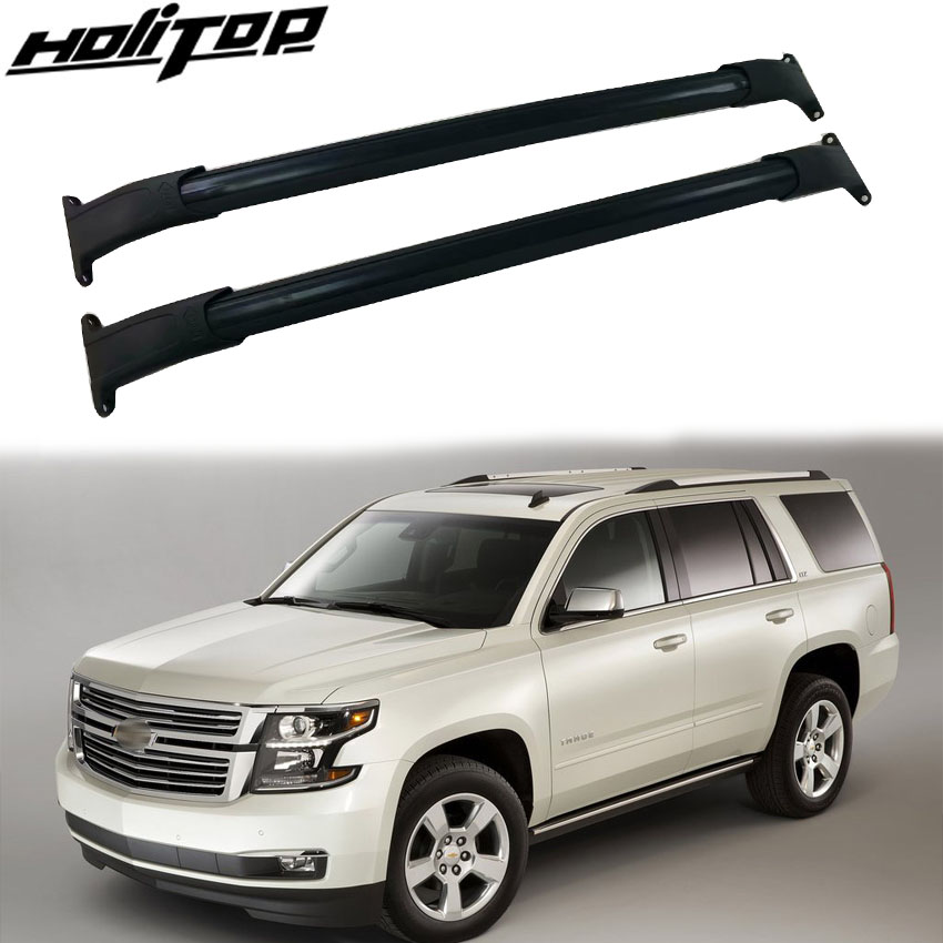 Travel & Roadway Product Automobiles & Motorcycles Hottest Roof Rack Rail Luggage Bar Cross Bar Match For Chevrolet Tahoe 2015-2019,aluminum Alloy+abs.iso9001 Quality Verification To Win A High Admiration