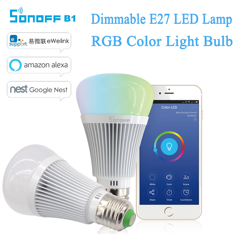 IN STOCK Sonoff B1 Smart Dimmable RGB E27 LED Lamp Color Ligs