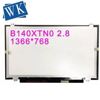 Free shipping B140XTN02.8 B140XTN02.3 B140XTN02.0 N140BGE-L43 N140BGE-LA2 N140BGE-L31 L41 LTN140AT20 B140XW03 LP140WH2 40 PIN