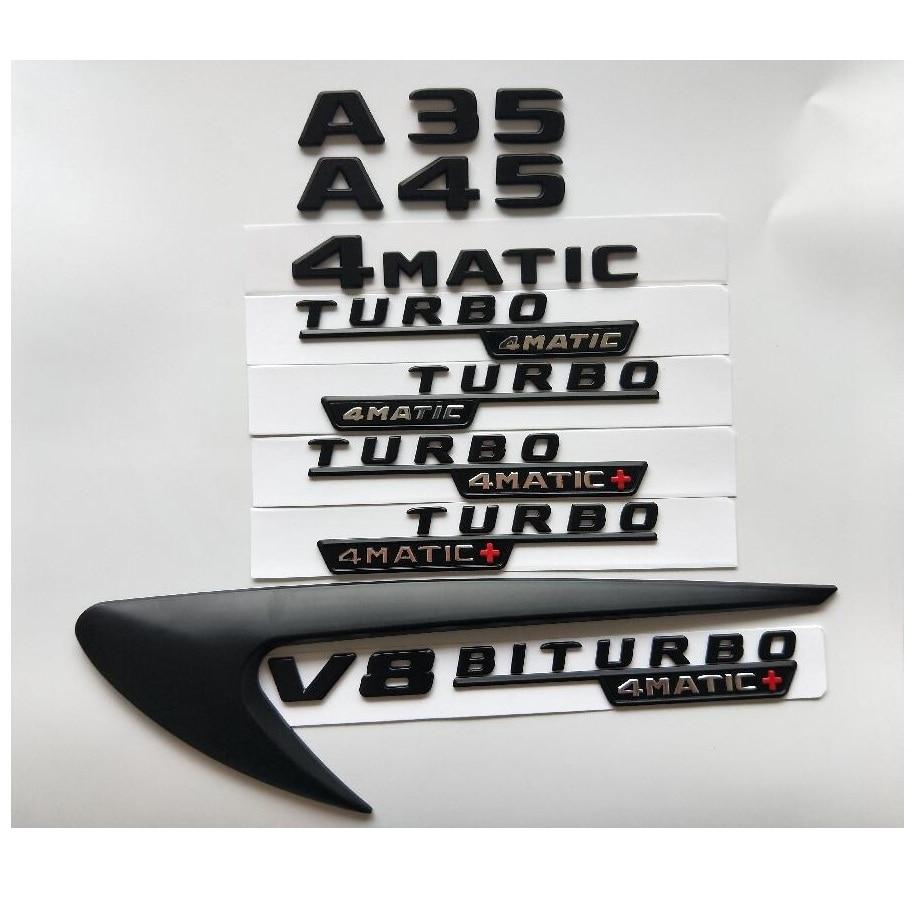 Black Letters A35 A45 V8 BITURBO TURBO 4MATIC+ Fender Trunk Tailgate Emblem Emblems Badges Badge for Mercedes Benz AMG W176 W177