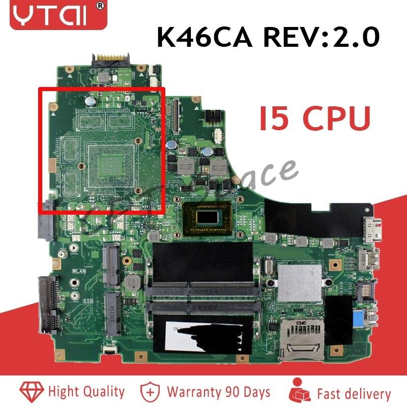 I5 CPU K46CA Motherboard For ASUS k46CB k46CM S46C A46C Laptop motherboard K46CA Mainboard K46CA Motherboard