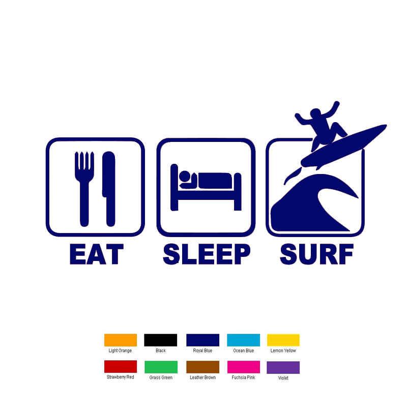 18 см x 6 съесть сна Surf автомобиля Стикеры для окна грузовика, бампера авто внедорожник двери ноутбук каяк виниловая наклейка 13 цветов