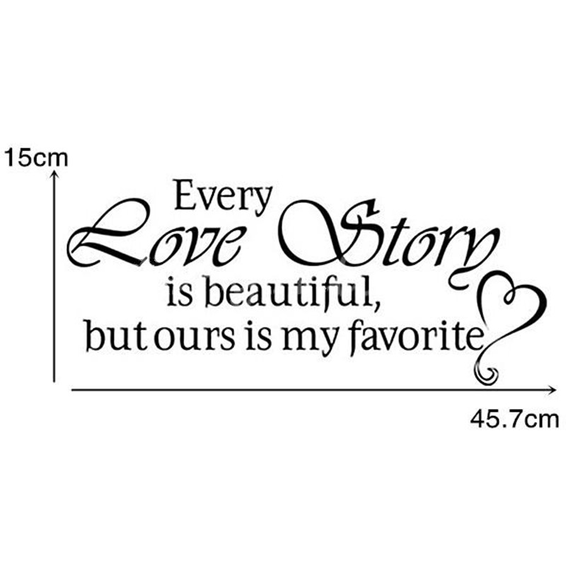 New Wall Stickers Home Decor English Quote Every Love Story Is
