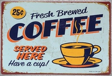 1 pc Brewed fresh coffee served here Tin Plate Sign plate wall plaques man cave Decoration Art Dropshipping Poster metal